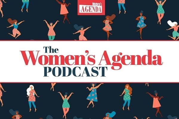 The Women's Agenda Podcast